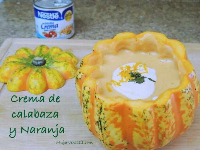Hoy en el blog les dejo la receta de mi crema (sopa) preferida para el otoño: Crema de Calabaza y Naranja!  Hazla para tu familia y me cuentas que tal te pareció!  Clic en la imagen para ver la receta completa y entra aquí para más recetas: https://ooh.li/8813dba de Nestlé #NestléMediaCrema #Ad http://www.mujerversatil.com/crema-calabaza-naranja/