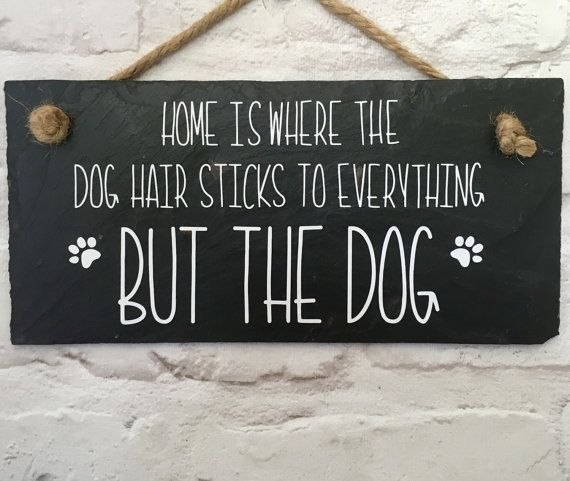 Dog quote. Funny dog sign. Dog slate sign.Fathers by LilybelsUK