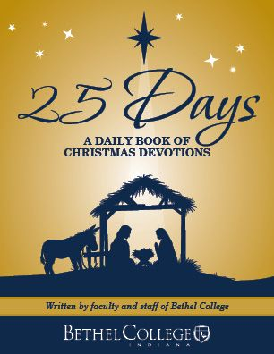 A Gift to You – Bethel's 25 Day Christmas Devotional   Bethel College Magazine
