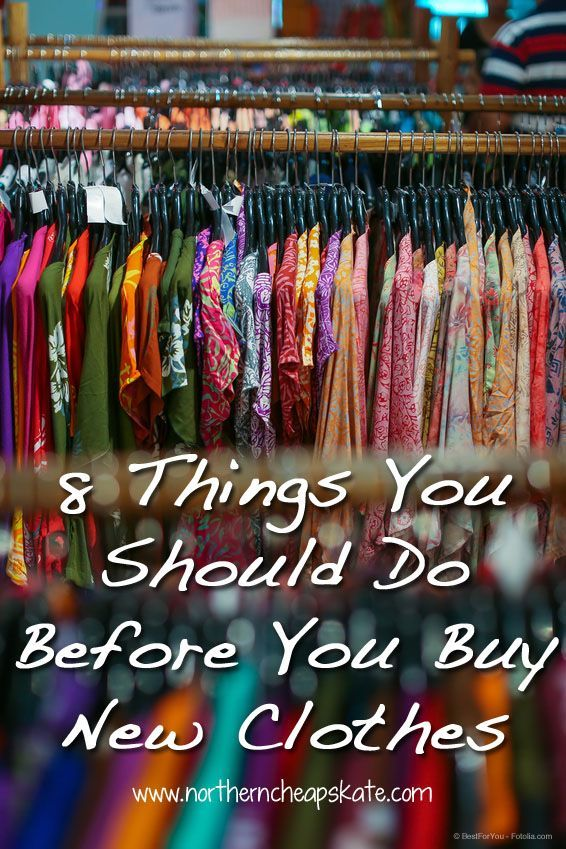 New clothing can be a big budget buster. Try these 7 things before you buy new clothes and you'll look good for less.