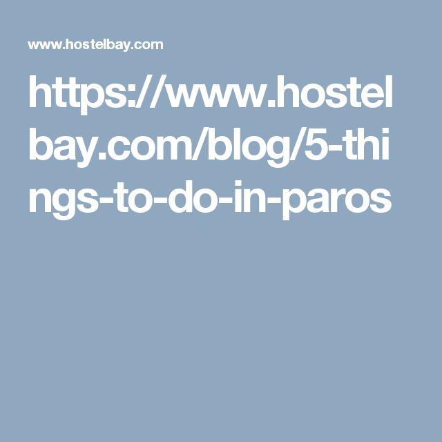 https://www.hostelbay.com/blog/5-things-to-do-in-paros