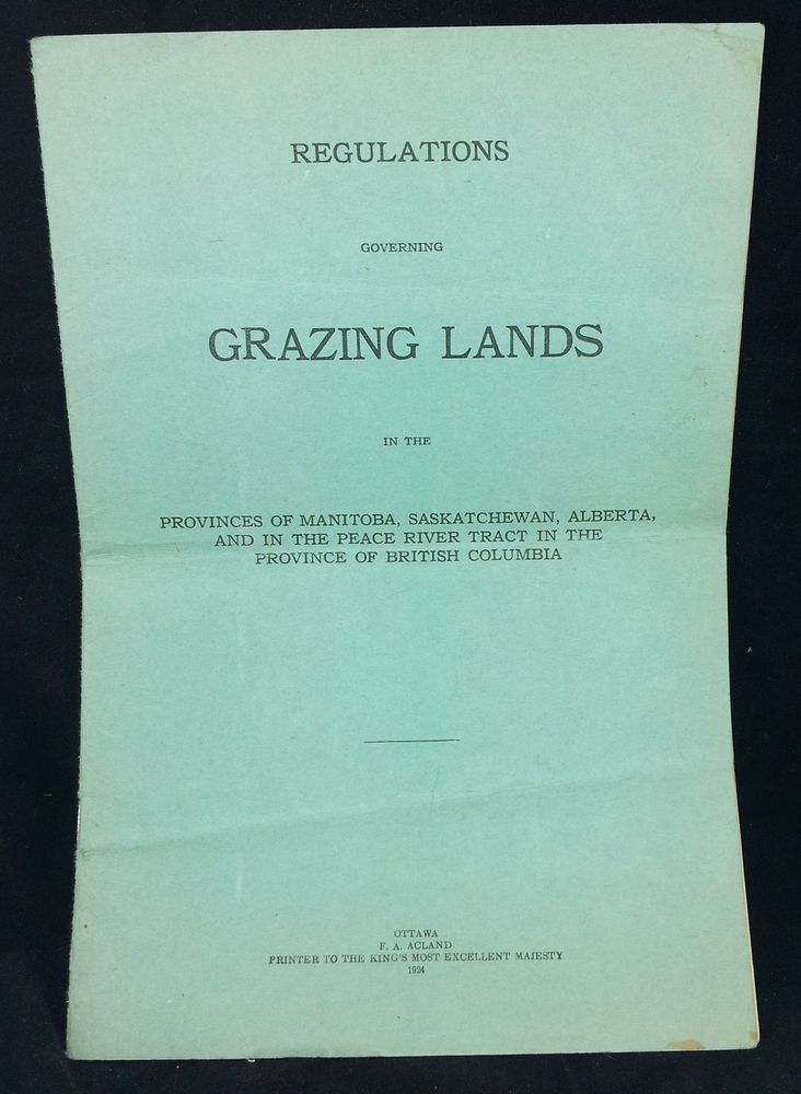 1924 Regulations Governing Grazing Lands BC Alberta Saskatchewan Manitoba