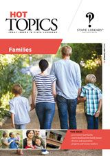 Hot Topics 82: Families     This issue looks at the different concepts relating to family issues, as well as property and money after separation, child support payments, adoption and courts that deal with family issues.