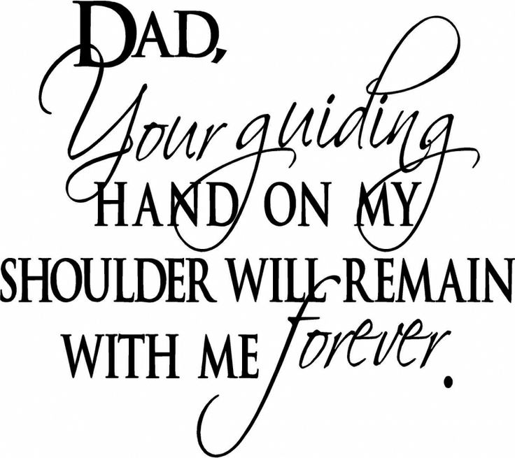 Dad Your Guiding Hand on My Shoulder will Remain with Me Forever - Yes it will Dad, forever - I miss you #dad