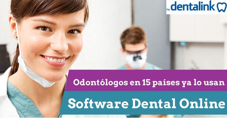 Odontólogos en 15 países ya lo usan #Dentalink #softwaredental