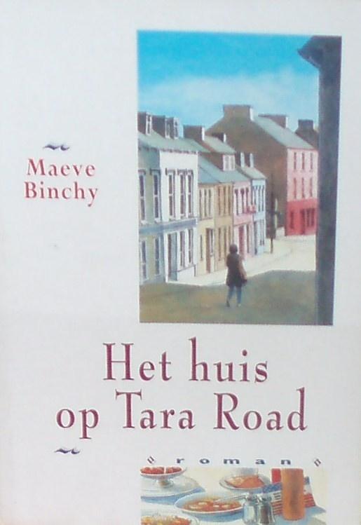 Het huis op Tara Road - Maeve Binchy