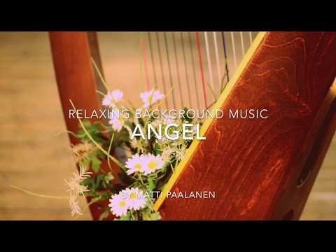 Beautiful Harp Music - Angel - relaxing music, harp music, background music - YouTube