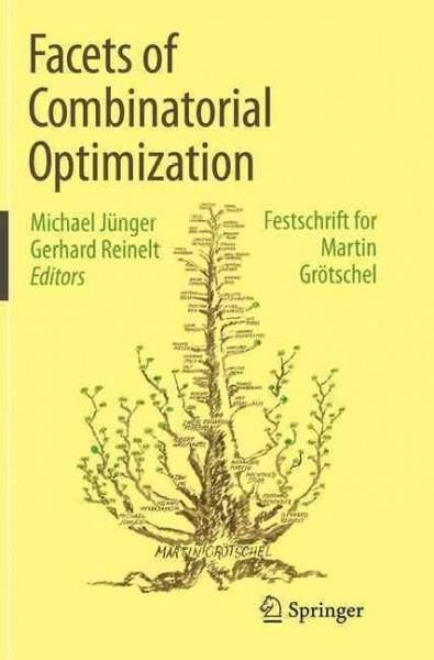 Facets of Combinatorial Optimization: Festschrift for Martin Grotschel