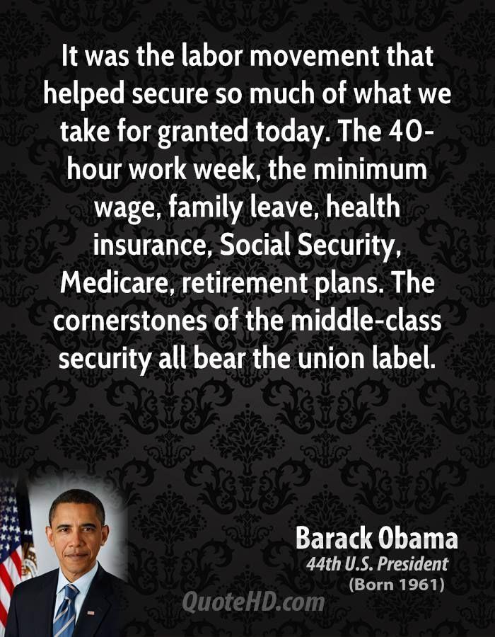 Quotes Against Labor Unions