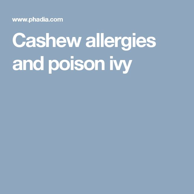 Cashew allergies and poison ivy