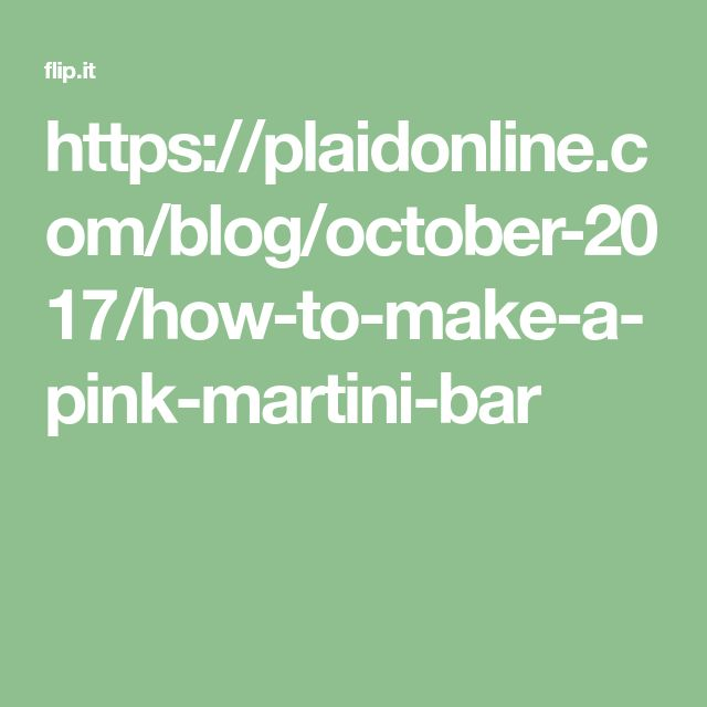 https://plaidonline.com/blog/october-2017/how-to-make-a-pink-martini-bar