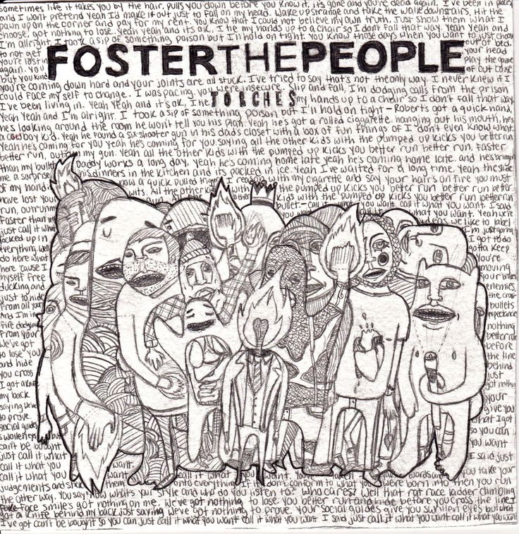 b-arefoot:    killlers:    p-u-l-s-e:    fosterkidwiththebrokenjaw:    finally finished my drawing of Foster The People's album cover. I think its pretty cool… oh and those words in it are all the lyrics to Helena Beat, Pumped Up Kicks and Call It What You Want        Holy shit. So amazing  woah. this is brilliant.