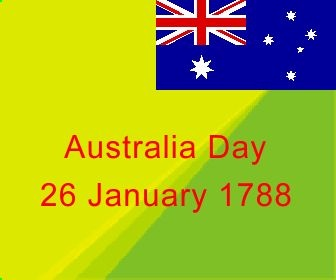 Australia Day commemorates the landing of the first fleet, 26 January 1788