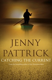Catching the Current - Jenny Pattrick