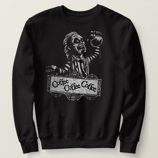 Beetlejuice Drinking Coffee Halloween Custom Sweatshirts