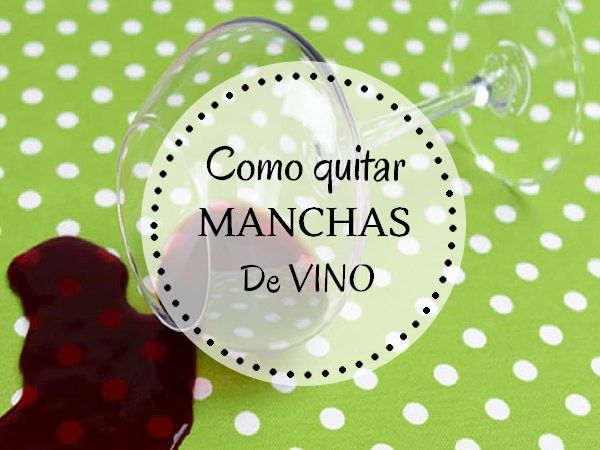 Cómo quitar manchas de vino tinto: Pincha en la Foto para Verlo Todo