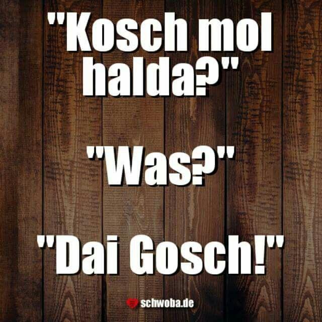 Bidde! #gosch #klappe #mund #halten #montag #schwäbisch #schwaben #schwoba #württemberg vorg'schlaga vom Martin