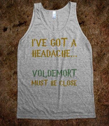 Voldemort Must Be Close... harry potter inspired tank @Marissa Zatezalo