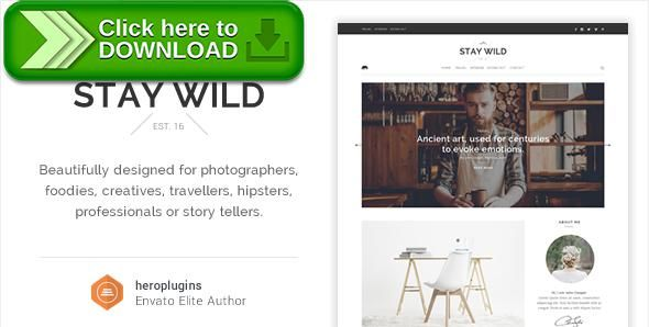 [ThemeForest]Free nulled download Stay Wild - A Clean Lifestyle Blog & Shop Theme from http://zippyfile.download/f.php?id=31597 Tags: blog, clean, creative, food, hipster, lifestyle, products, shop, store, travel, writers