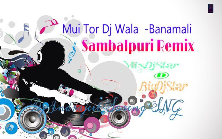 Site Admin Please Upload My New Remix Song                 Song ;    Muin Tor Dj Bala Banamali Manbi ( Remix ) Dj Indrajeet Soreng SNG -MixDjStar.Tk       Singer :  Banamali Manbi       Artists : Dj Indrajeet Soreng SNG        Language  : Sambalpuri ( odia )      Category  ; Sambalpuri Remix Song 2017       Download Link : http://mixdjstar.wapkiz.com/site-4.html?to-fid=268&to-name=Muin%20Tor%20Dj%20Bala%20Banamali%20Manbi%20(%20Remix%20)%20Dj%20Indrajeet%20Soreng%20SNG%20-MixDjStar.Tk