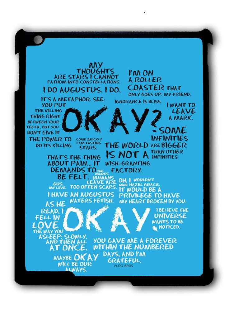 the fault in our stars quotes Ipad Case, Available For Ipad 2, Ipad 3, Ipad 4 , Ipad Mini And Ipad Air