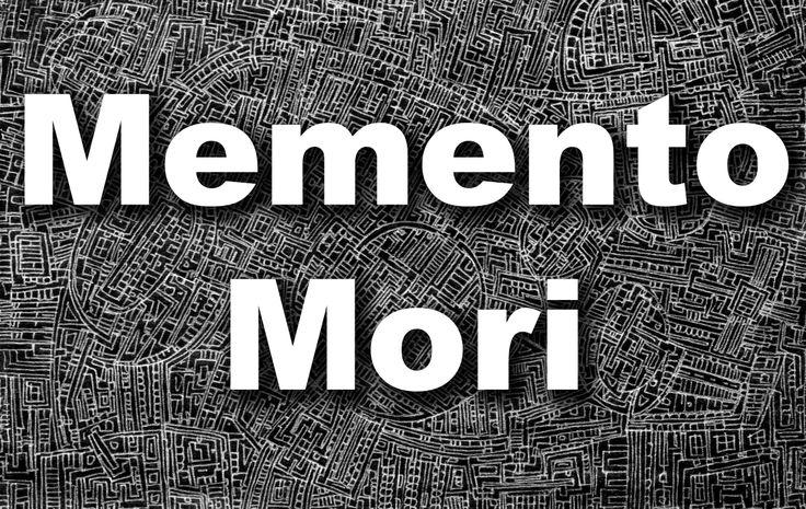#Memento Mori