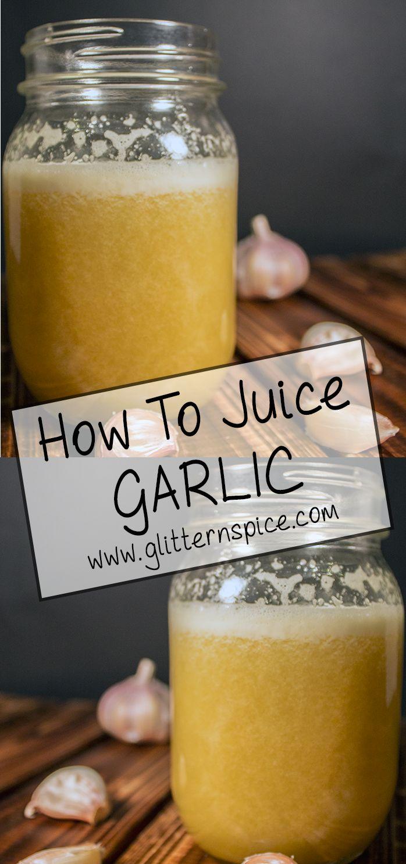How To Make Garlic Juice