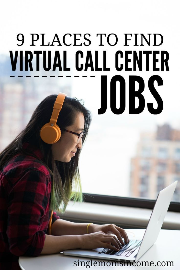 9 Places To Find Virtual Call Center Jobs Find A Job Machine
