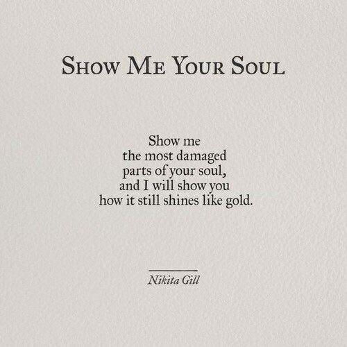 Show me your soul   Nikita Gill