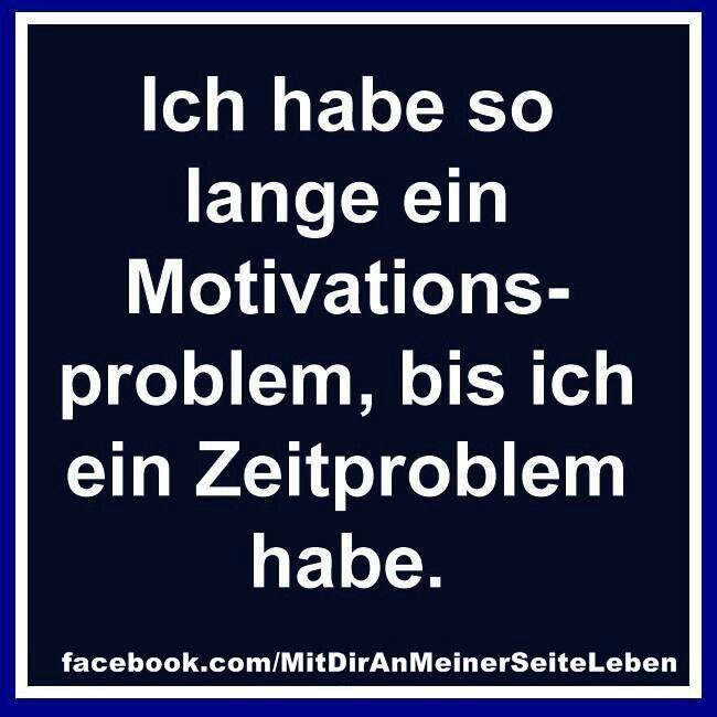 Motivations- und Zeitproblem
