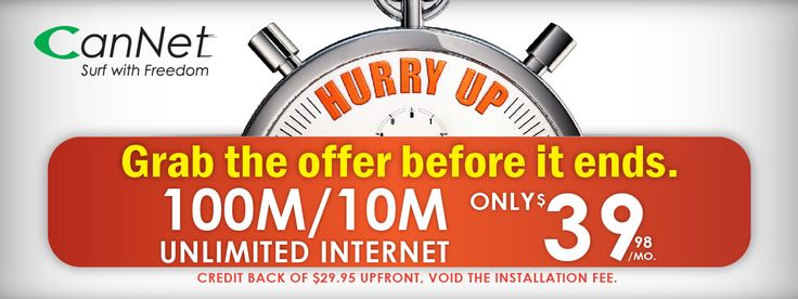 CanNet  ISPs in Toronto/Ontario, gives you the best deal of 100M Unlimited High Speed Cable Internet at $39.98/month + modem rental.Applicable Only in Rogers Serviceable Regions