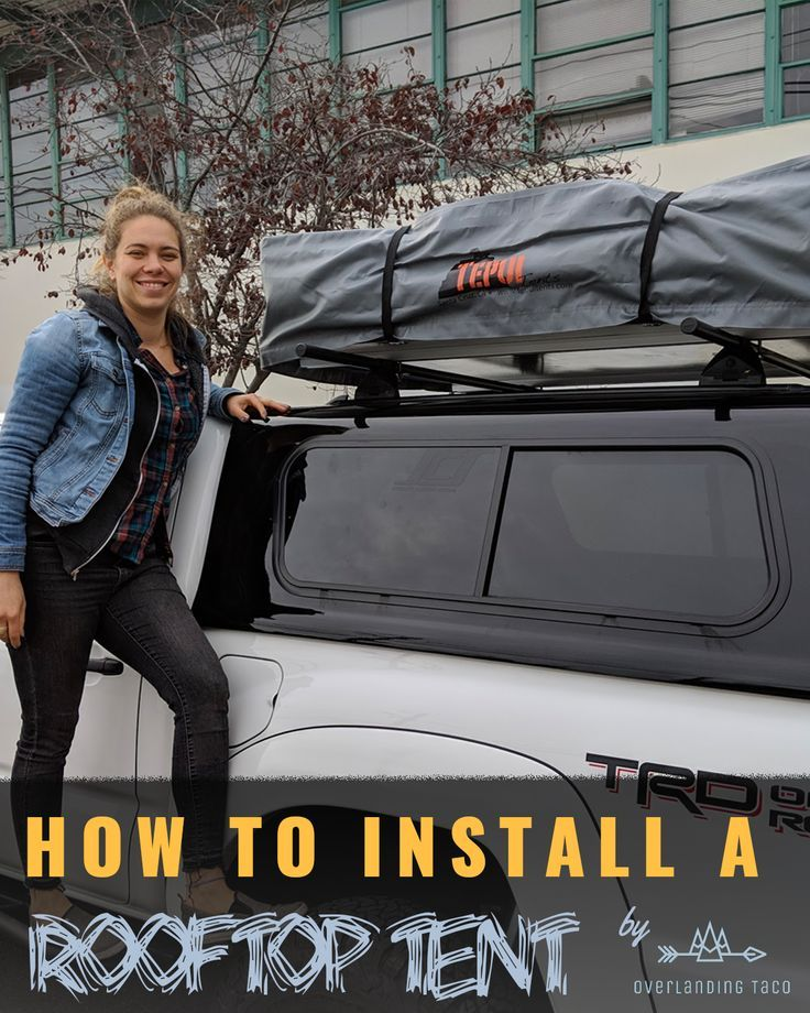 How To Install A Tepui Rooftop Tent Roof Top Tent Tent Camping Hacks Tent