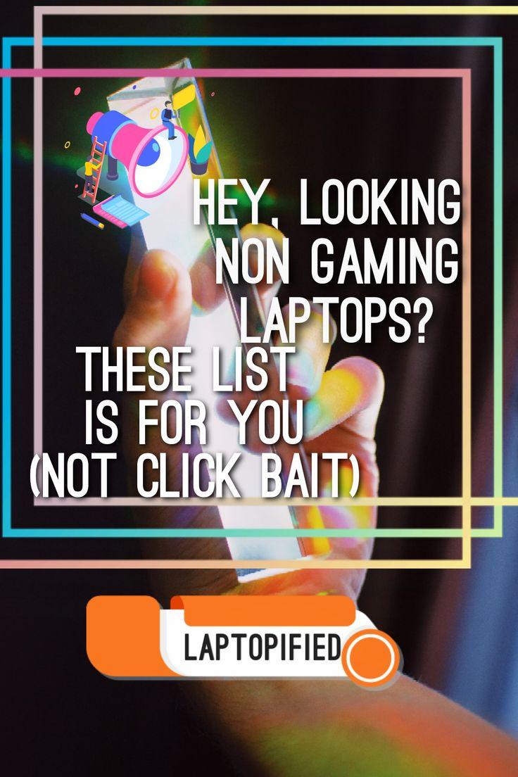 Best non gaming laptops 2021 in 2020 gaming laptops