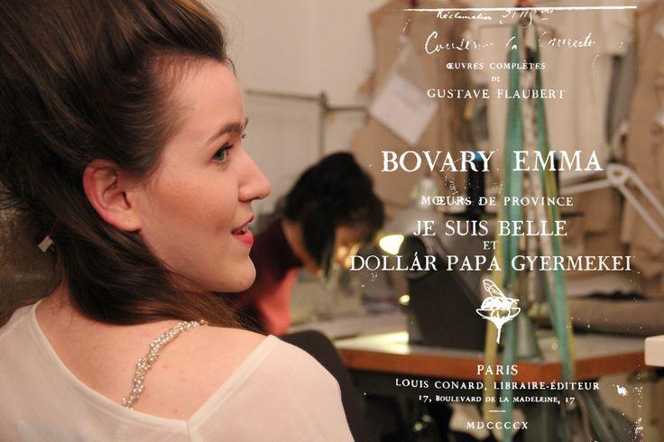 Bovary Emma with Dollár Papa Gyermekei 2014 #jesuisbelle #bovary