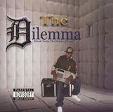 The Dilemma [CD]