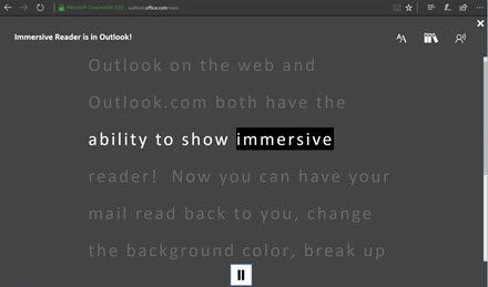 Immersive Reader comes to Outlook on the web and the OneNote for Windows 10 app, and expands its global reach