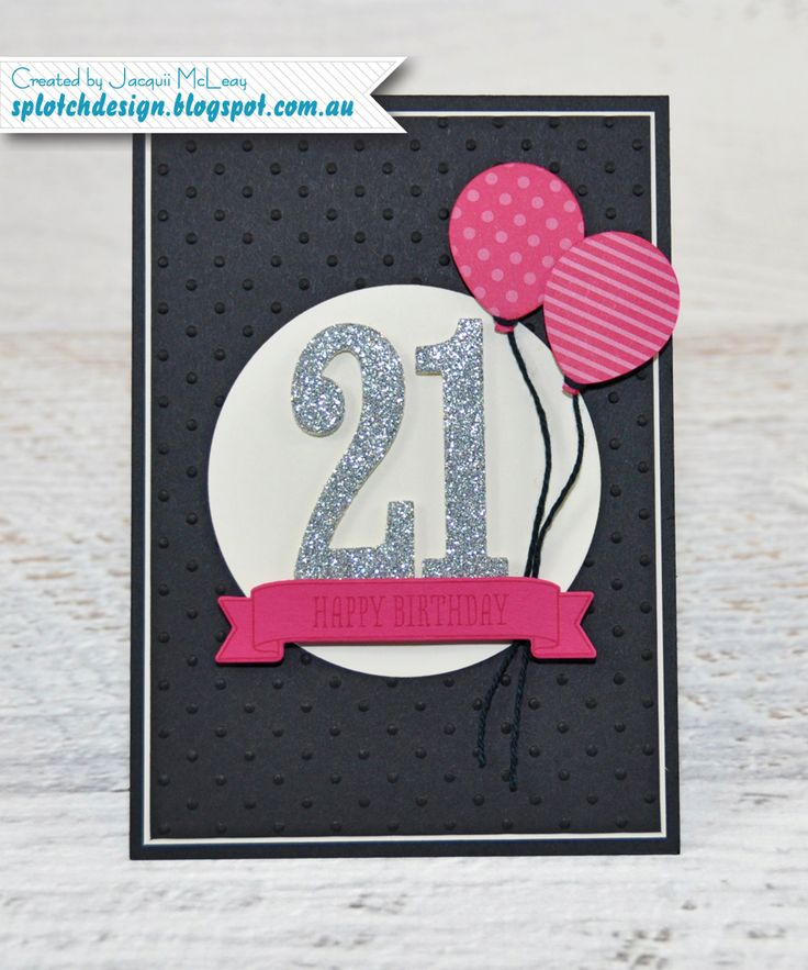 Good Card Making Ideas 21st Birthday Part - 14: A Blog About Stampin Up, Scrappbooking U0026 Card Making. 21st Birthday ...