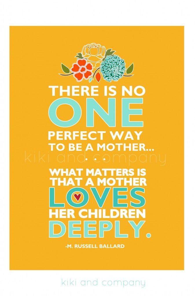 There is no one perfect way to be a mother {free printable}
