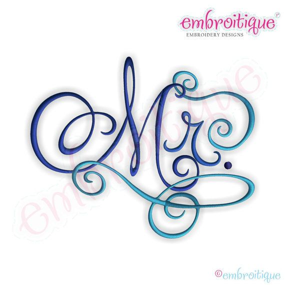 Mr calligraphy script embroidery design instant email