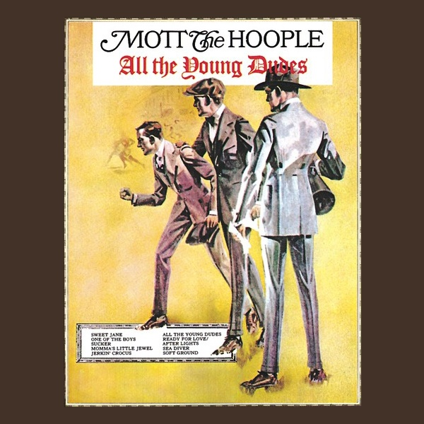 Mott The Hoople - All The Young Dudes