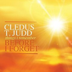 Cledus T. Judd – Things I Remember Before I Forget album 2016, Cledus T. Judd – Things I Remember Before I Forget album download, Cledus T. Judd – Things I Remember Before I Forget album free download, Cledus T. Judd – Things I Remember Before I Forget download, Cledus T. Judd – Things I Remember Before I Forget download album, Cledus T. Judd – Things I Remember Before I Forget download mp3 album, Cledus T. Judd – Things I Remember Before I Forget download zip,