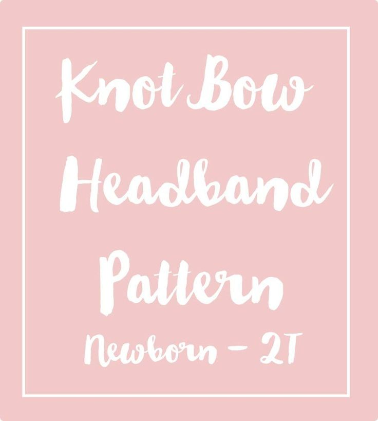 Free Knot Headband Pattern for girls sizes Newborn - 2T made by Coral and Co with Printable PDF Pattern