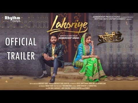 Lahoriye | Amrinder Gill | Sargun Mehta | Movie Releasing on 12th May 2017 - YouTube