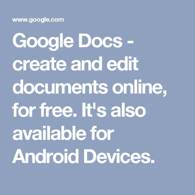 Google Docs - create and edit documents online, for free. It's also available for Android Devices.