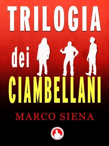 Trilogia dei Ciambellani di Marco Siena, http://www.amazon.it/dp/B00JI7ZGPU/ref=cm_sw_r_pi_dp_GXartb1BC795S