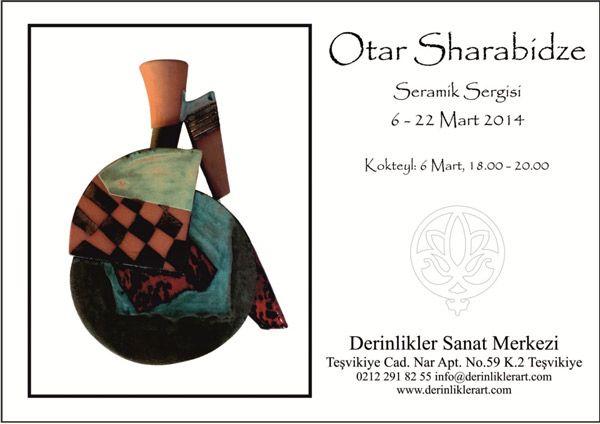 Otar Sharabidze Seramik Sergisi 6 Mart |
