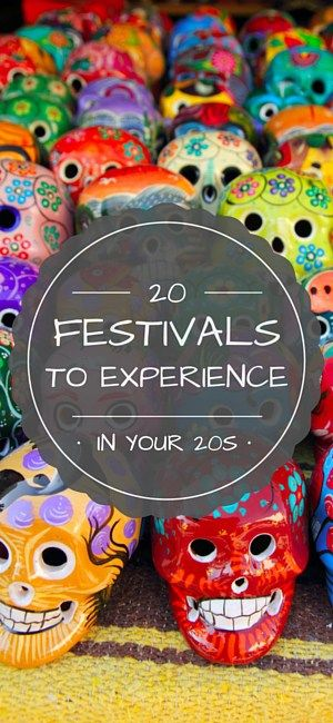 20 festivals around the world to experience in your 20s!