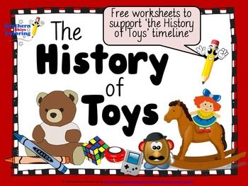 Free The History Of Toys Worksheets Inventioneering Toys