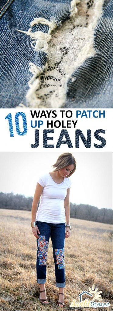 10 Ways to Patch Up Holey Jeans -