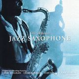 The Ultimate Jazz Saxophone [CD]